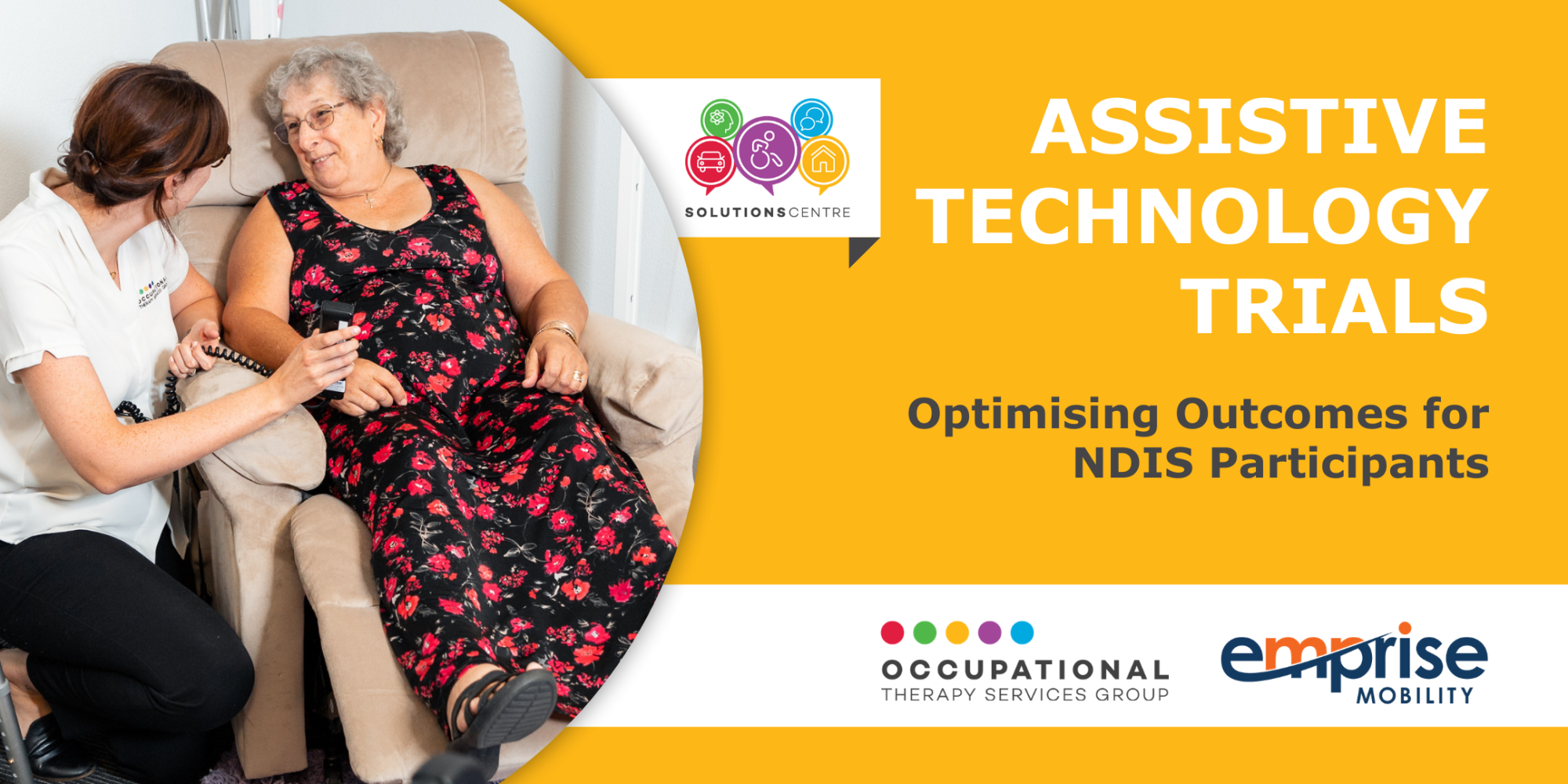ASSISTIVE TECHNOLOGY TRIALS