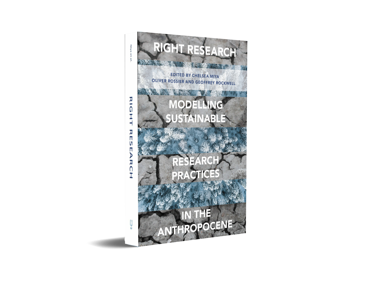 Right Research: Modelling Sustainable Research Practices in the Anthropocene
